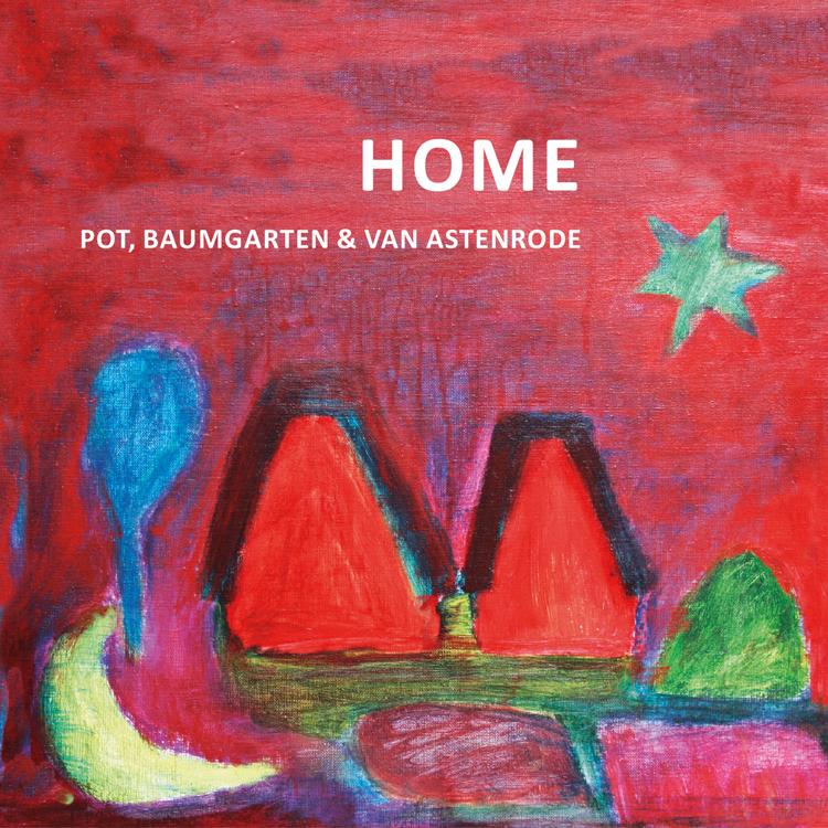 Home, een cd van Pot, Baumgarten en van Astenrode.
