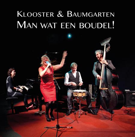 De cd Man wat een boudel! van Klooster en Baumgarten.