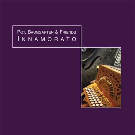Innamorato, een cd van Pot, Baumgarten and friends.