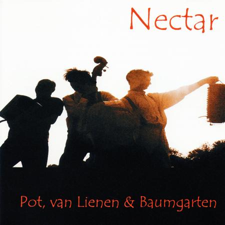 Nectar, een cd van Pot, van Lienen en Baumgarten.